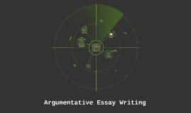 Argumentitive Essay Writing