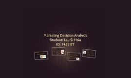 Copy of Marketing Decision Analysis