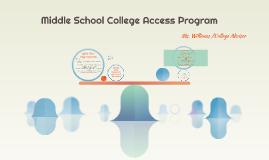Middle School College Access Program