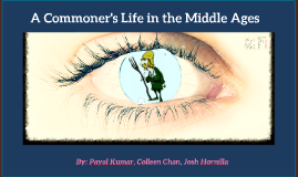 A Commoner's Life in the Middle Ages