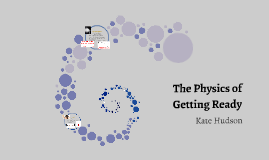 Physics of Getting Ready