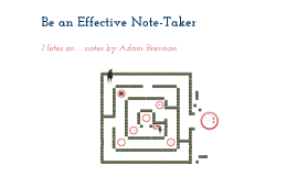 Be an Effective Note Taker!