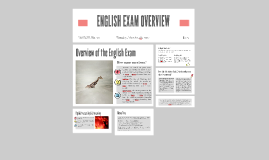 ENGLISH EXAM OVERVIEW