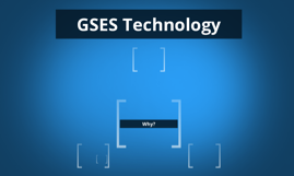 GSES Technology Summer 2013