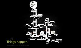 Things happen, unit 9