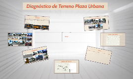 Diagnóstico Terreno Plaza Urbana