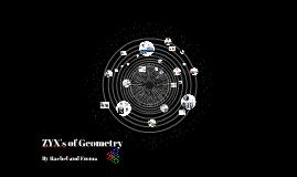 ZYX's of Geometry