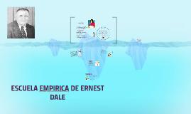 Escuela empirica de Ernest Dale