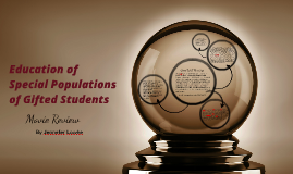 Education of Special Populations of Gifted Students
