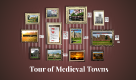 Tour of Medieval Towns