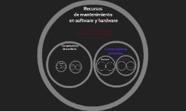 Recursos de mantenimiento en software y hardware
