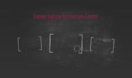 Ramon Garica Recreation Center