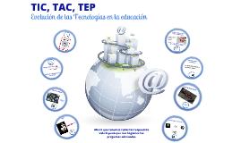 TIC TAC y TEP