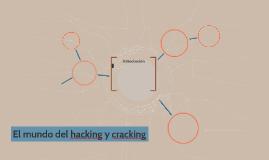 """""""Los hackers y crackers"""""""