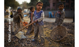 Child Labor and Poverty