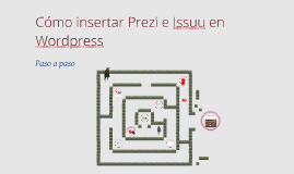 Copy of Cómo insertar Prezi en Wordpress
