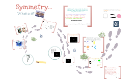 Copy of Symmetry Prezi