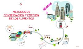 METODOS DE CONSERVACION Y COCCION DE LOS ALIMENTOS