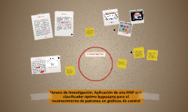 Verano de Investigación, proyecto: Aplicación de una RNP con