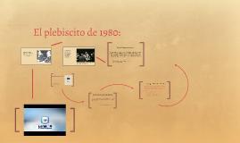 Copy of El plebiscito de 1980