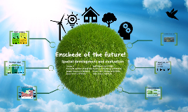 Enschede city of the Future