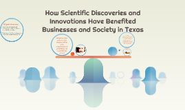 How scientific discoveries and innovations have benefited bu