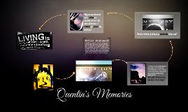 Quentin's Memories