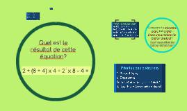 Quel est le résultat de cette équation?