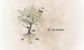 Copy of EL grabado