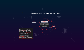 Chemical Variation in Coffee