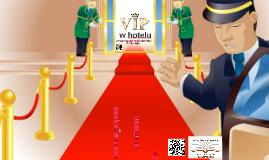 VIP w hotelu