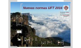 Nuevas normas UFT 2016