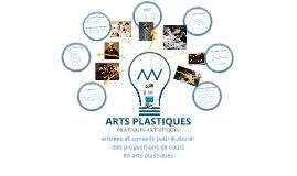 ARTS VISUELS pratiques artistiques - Les entrées possibles
