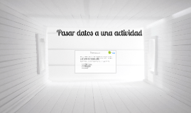Android - Pasar datos a una actividad