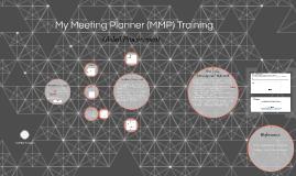 My Meeting Planner (MMP) Training