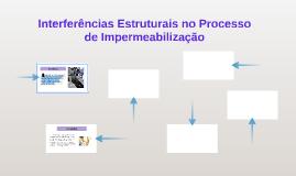 Interferências Estruturais no Processo de Impermeabilização