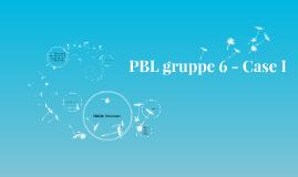 PBL gruppe 6 - Case I