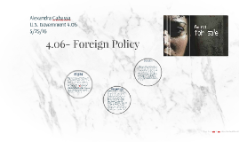 4.06- Foreign Policy