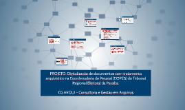 Copy of PROJETO: Digitalização de documentos com tratamento arquivís