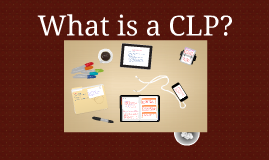 Copy of CLP Training Talk 2: What is CLP