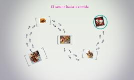 El camino hacia la comida