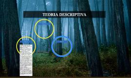 TEORIA DESCRIPTIVA