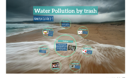 Water Pollution by trash