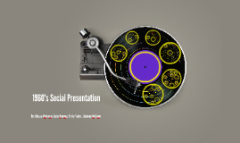 Copy of 1960's Social Presentation