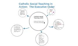 Catholic Social Teaching In Action