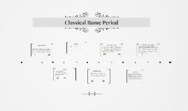 Classical Rome Period