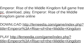 Download of demo free emperor middle the kingdom rise