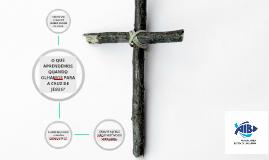 O que Aprendemos quando olhamos para a Cruz