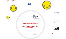 Elektronischer Rechtsverkehr - Veränderungsmanagement als Erfolgsfaktor
