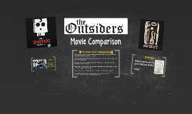 Movie Day: The Ousiders Comparison